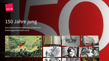 ver.di Jubiläum 2016 Motto: 150 Jahre jung